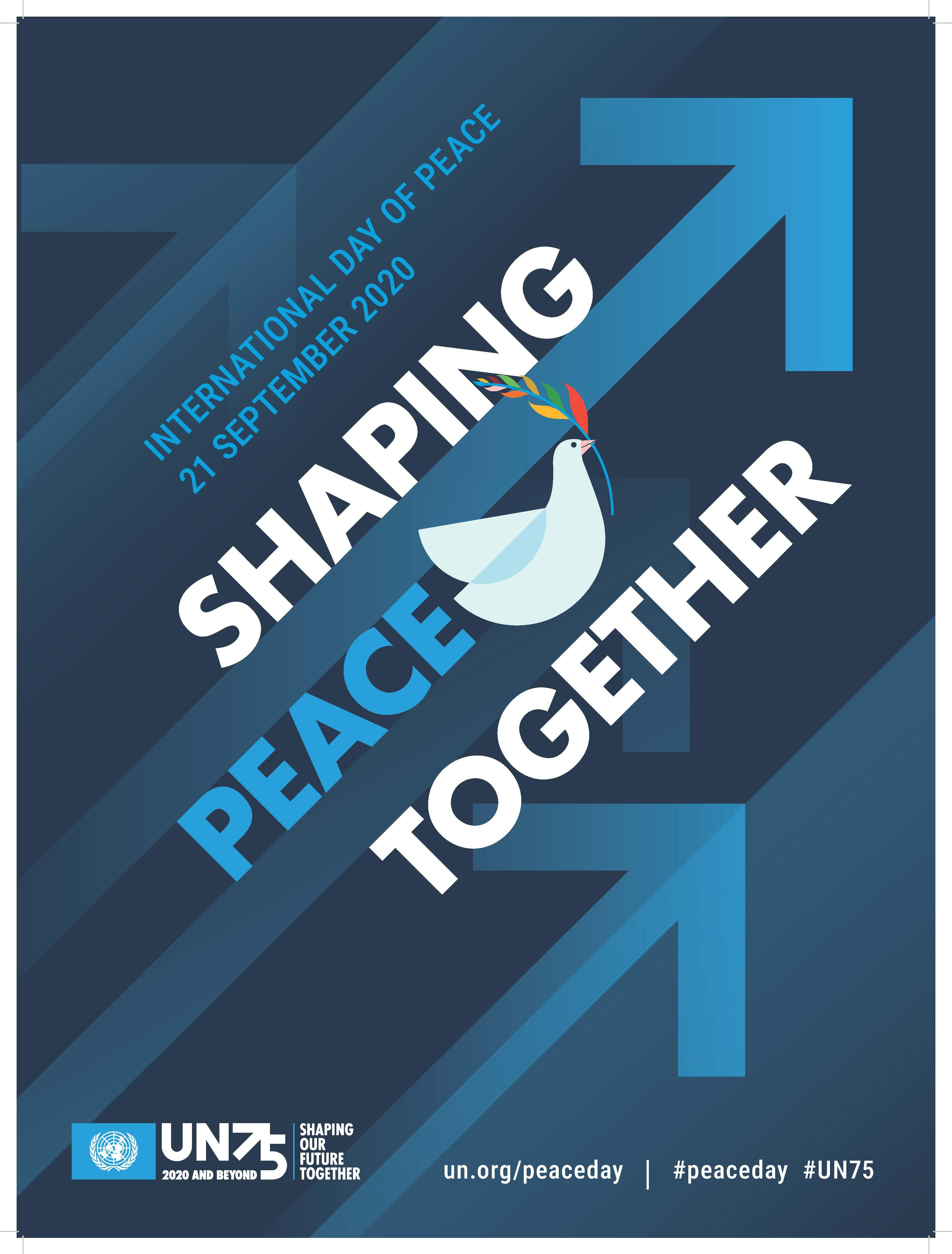روز جهانی صلح ۲۰۲۰؛ برقراری صلح با کمک یکدیگر